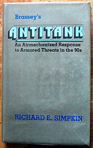 9780080270364: Antitank: Air-mechanized Response to Armoured Threats in the 90's