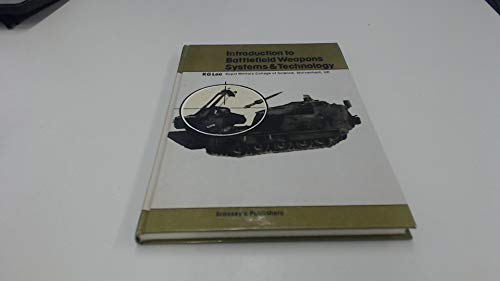 9780080270432: Introduction to Battlefield Weapons Systems and Technology (Battlefield weapons systems & technology)