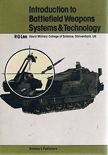 9780080270449: Introduction to Battlefield Weapons Systems and Technology (Battlefield weapons systems & technology)
