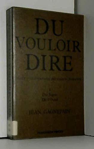 9780080270838: Du vouloir dire: Traite d'epistemologie des sciences humaines (French Edition)