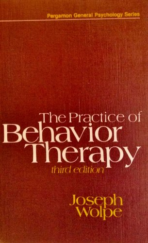 9780080271644: Practice of Behaviour Therapy (Pergamon General Psychology Series)