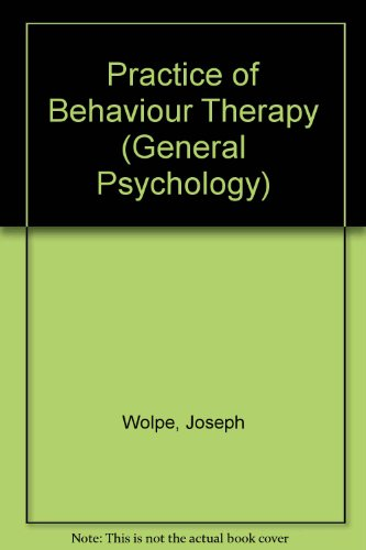 9780080271651: Practice of Behaviour Therapy (General Psychology)