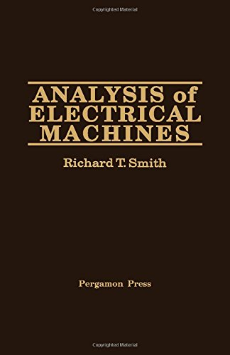 Analysis of electrical machines.: Smith, Richard T.: