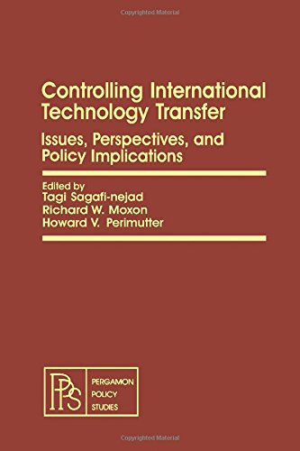 9780080271804: Controlling International Technology Transfer: Issues, Perspectives, and Implications