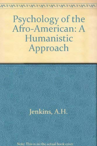 9780080272054: The Psychology of the Afro-American: A Humanistic Approach (Pergamon General Psychology Series)