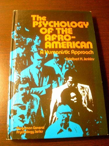 9780080272061: Psychology of the Afro-American: A Humanistic Approach (Pergamon general psychology series)
