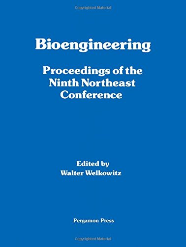 9780080272078: Bioengineering: 9th: New England Conference Proceedings
