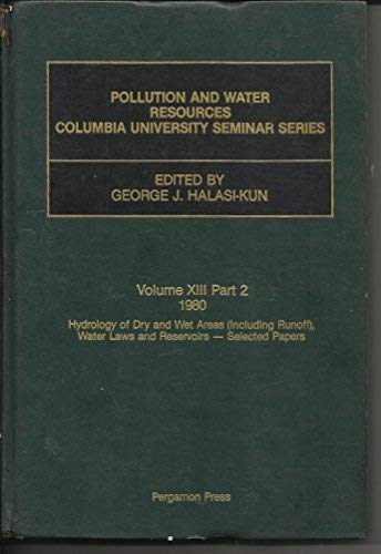 Pollution and Water Resources 1980: Pt.2: Columbia University Seminar (Pollution and water ...