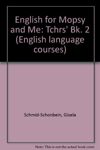 9780080272290: English for Mopsy and Me: Tchrs' Bk. 2 (English language courses)