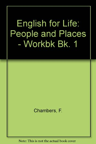 9780080272313: English for Life: People and Places - Workbk Bk. 1 (English for life)