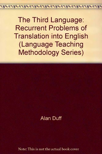 9780080272481: Third Language: Recurrent Problems of Translation into English