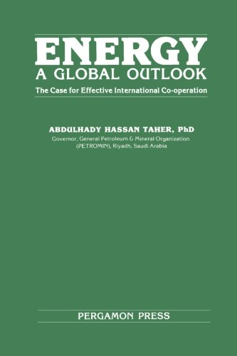 9780080272931: Energy: A Global Outlook: The Case for Effective International Co-operation (Pergamon international library of science, technology, engineering, and social studies)