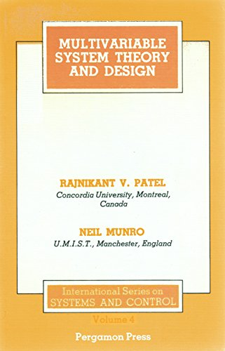 9780080272986: Multivariable System Theory and Design (International Series on Systems and Control)