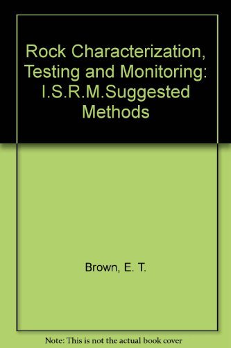 9780080273082: Rock Characterization, Testing and Monitoring: I.S.R.M.Suggested Methods
