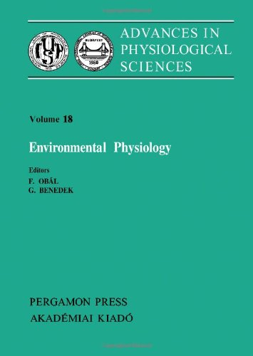 9780080273396: Advances in Physiological Sciences: Environmental Physiology 28th, v. 18: International Congress Proceedings