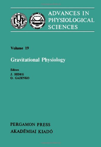 Gravitational Physiology: Proceedings of the 28th International Congress of Physiological Science...