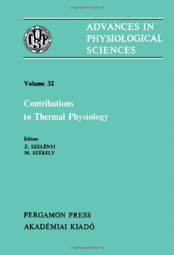 Contributions to Thermal Physiology: Proceedings of a Satellite Symposium of the 28th International...