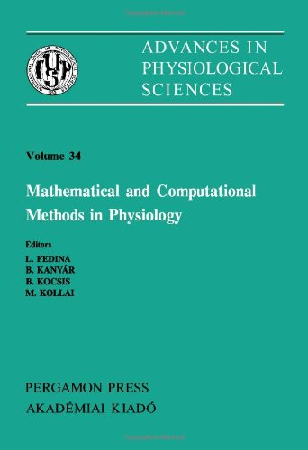 9780080273563: Mathematical and Computational Methods in Physiology: Proceedings of a Satellite Symposium of the 28th Intl. Congress of Physiological Sciences