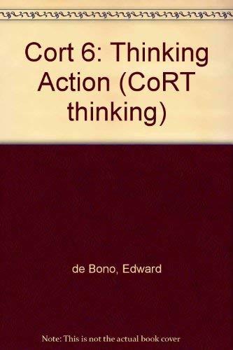 Thinking Action: Cort Vi, Teacher's Handbook (CoRT: Edward De Bono