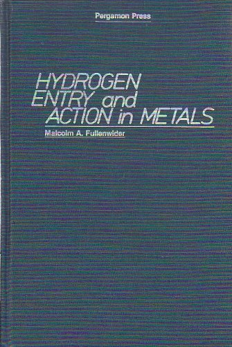 9780080275260: Hydrogen Entry and Action in Metals