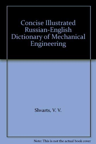 9780080275741: Concise Illustrated Russian-English Dictionary of Mechanical Engineering