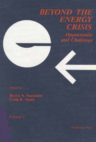 9780080275895: Beyond The Energy Crisis: Opportunity and Challenge - International Conference Proceedings