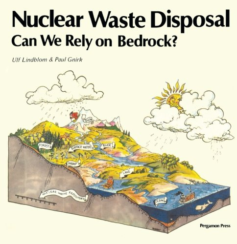 9780080275956: Nuclear Waste Disposal: Can We Rely on Bedrock?