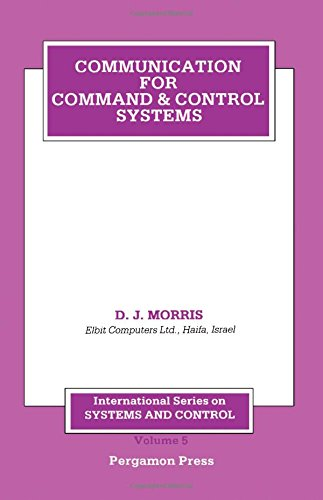 9780080275970: Communication for Command and Control Systems (International series on systems and control)