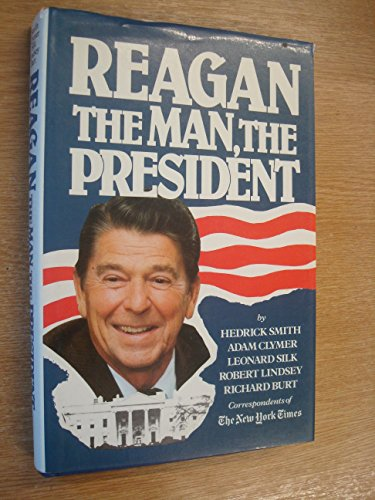 9780080279169: Reagan the Man the President