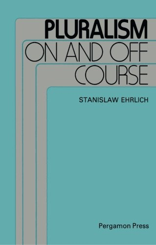 9780080279367: Pluralism On and Off Course