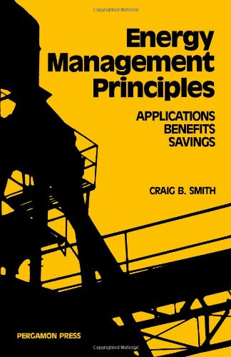 9780080280363: Energy Management Principles: Applications, Benefits, Savings