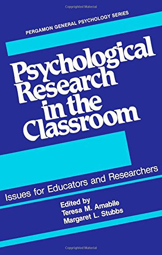 9780080280424: Psychological Research in the Classroom: Issues for Educators and Researchers (General Psychology)