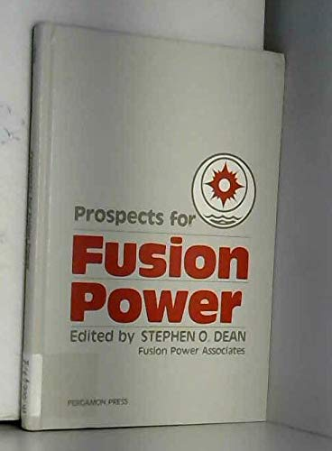 9780080280462: Prospects for Fusion Power