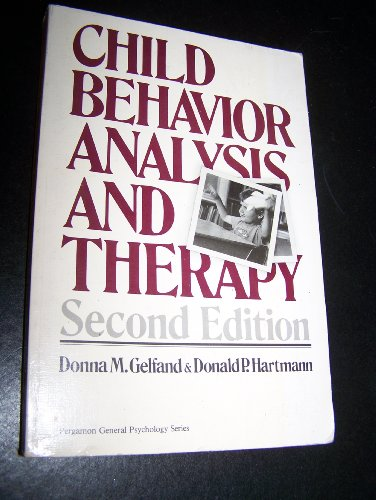 9780080280530: Child Behaviour Analysis and Therapy (General Psychology)