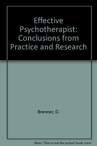 9780080280561: Effective Psychotherapist: Conclusions from Practice and Research (Pergamon general psychology series)