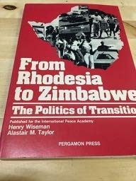 9780080280684: From Rhodesia to Zimbabwe