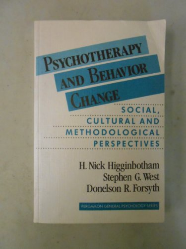 9780080280882: Psychotherapy and Behaviour Change: Social, Cultural and Methodological Perspectives (General Psychology)