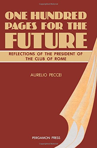 9780080281100: One Hundred Pages for the Future: Reflections of the President of The Club of Rome