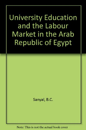 9780080281223: University Education and the Labour Market in the Arab Republic of Egypt