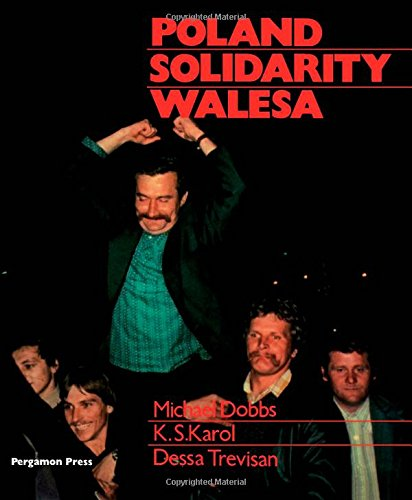 9780080281476: Poland, Solidarity, Walesa