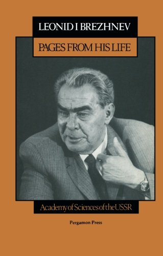 9780080281513: Leonid I. Brezhnev: Pages from His Life