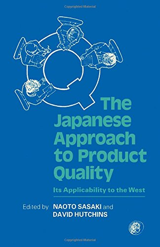 9780080281599: The Japanese Approach to Product Quality: Its Applicability to the West