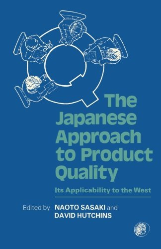 9780080281605: The Japanese Approach To Product Quality: Its Applicability to the West