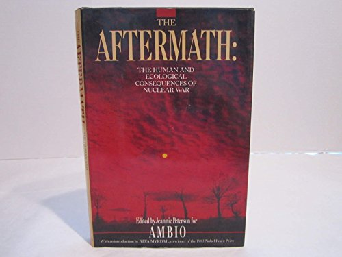 9780080281759: Nuclear War: The Aftermath