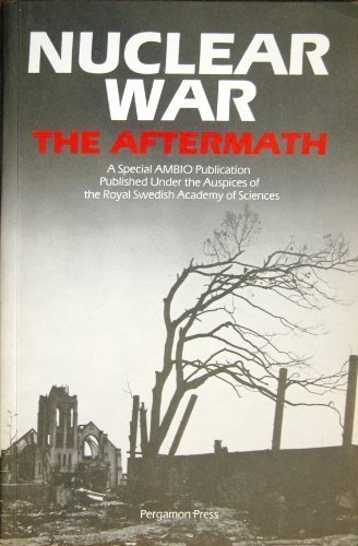 9780080281766: Nuclear War: The Aftermath