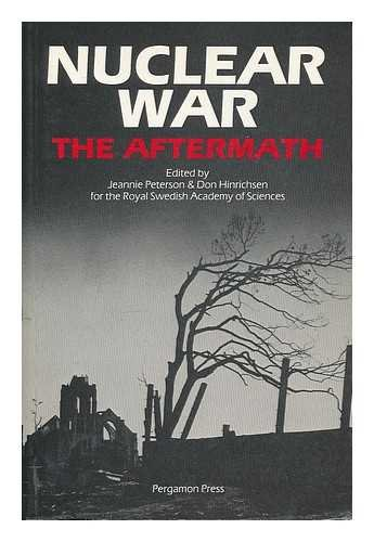 9780080281766: The Aftermath: the Human and Ecological Consequences of Nuclear War