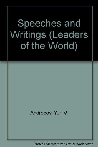 Speeches and Writings (Leaders of the World): Andropov, Y. V.