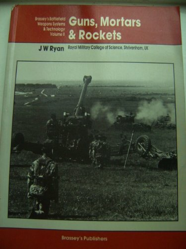 9780080283258: Guns, Mortars and Rockets