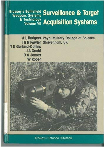 9780080283340: Surveillance and Target Acquisition Systems (Battlefield Weapons Systems & Technology)
