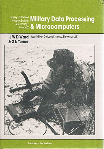 9780080283388: Military Data Processing and Microcomputers (Battlefield Weapons Systems & Technology)